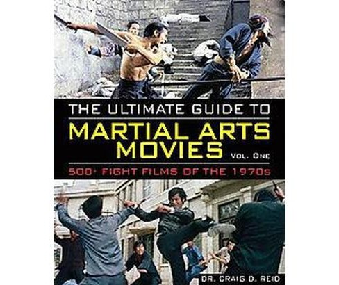 The Ultimate Guide to Martial Arts Movies of the 1970s (Paperback) - image 1 of 1