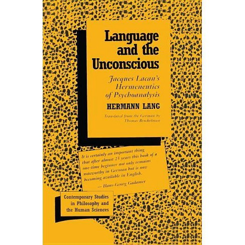 Language and the Unconscious - (Contemporary Studies in Philosophy and the Human Sciences) (Hardcover) - image 1 of 1