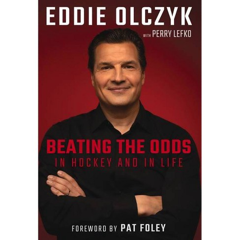 Eddie Olczyk - by  Eddie Olczyk & Perry Lefko (Hardcover) - image 1 of 1