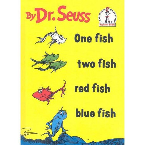 One Fish, Two Fish, Red Fish, Blue Fish - (I Can Read It All by Myself Beginner Books) (Hardcover) - image 1 of 1