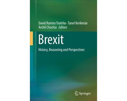 Brexit : History, Reasoning and Perspectives -  (Hardcover) - image 1 of 1