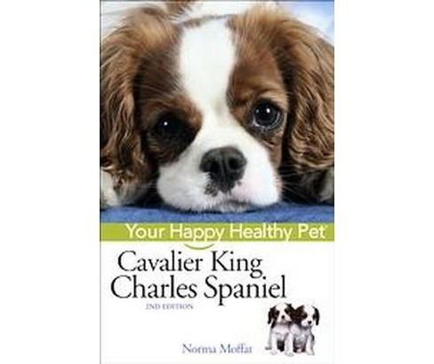 Cavalier King Charles Spaniel (Hardcover) (Norma Moffat) - image 1 of 1