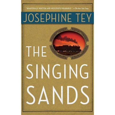 The Singing Sands - by  Josephine Tey (Paperback) - image 1 of 1