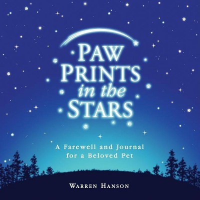 Paw Prints in the Stars - by  Warren Hanson (Hardcover)