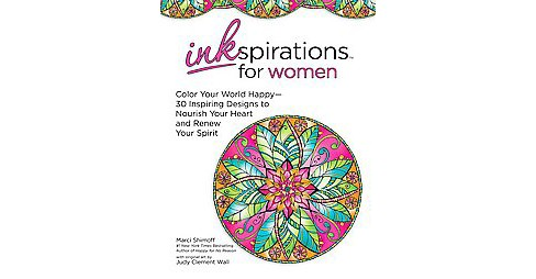 Inspirations for Women Adult Coloring Book: Color Your World Happy-by Judy Clement Wall - image 1 of 1