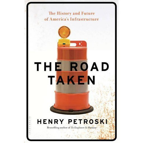 The Road Taken - by  Henry Petroski (Hardcover) - image 1 of 1