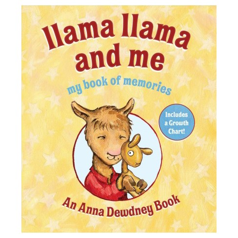 Llama Llama And Me My Book Of Memories Includes A Growth Chart