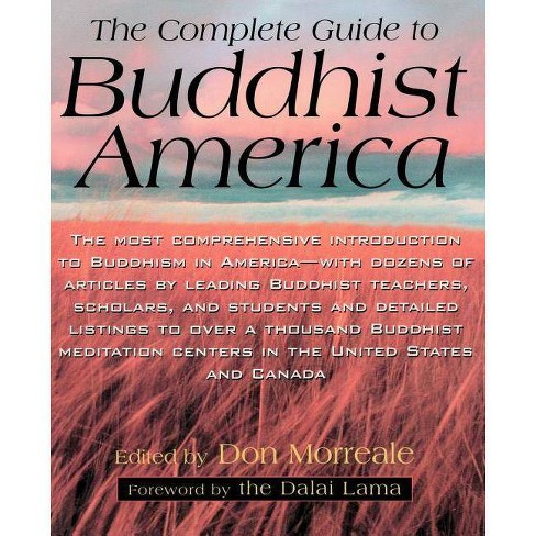 Complete Guide to Buddhist America - by  Don Morreale (Paperback) - image 1 of 1
