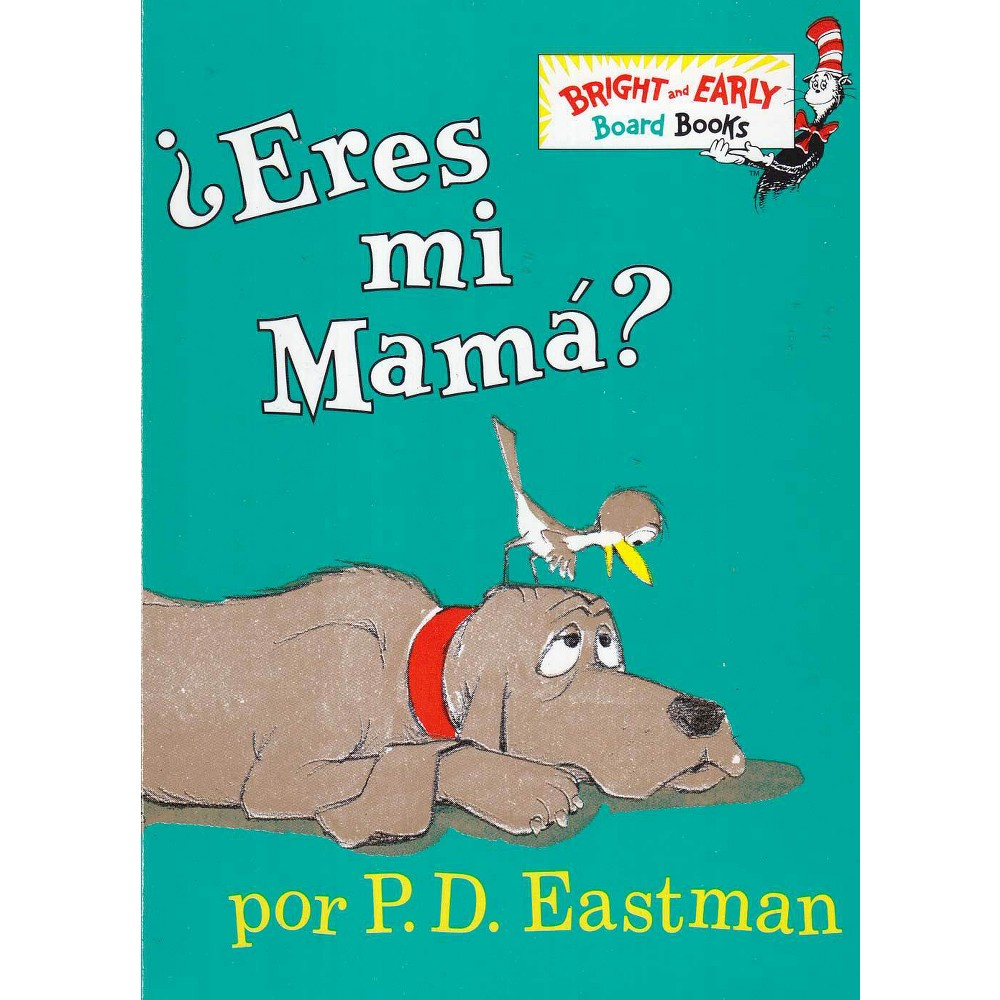 Eres Mi Mama? / Are You My Mother? (Hardcover) (P. D. Eastman)