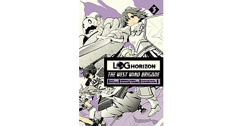 Log Horizon The West Wind Brigade 3 (Paperback) (Mamare  Touno) - image 1 of 1