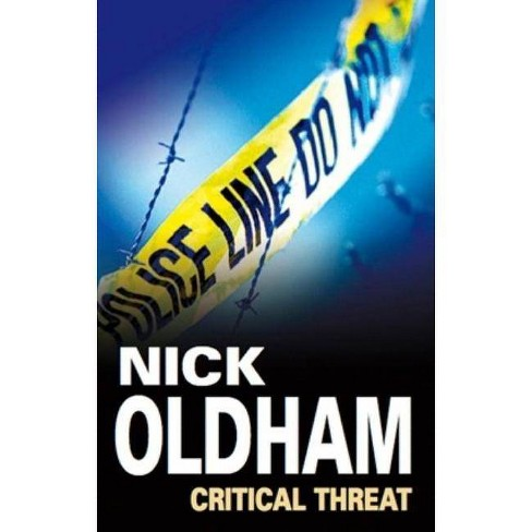 Critical Threat - (Severn House Large Print) by  Nick Oldham (Hardcover) - image 1 of 1