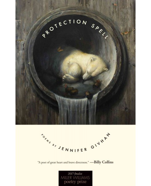 Protection Spell : Poems (Paperback) (Jennifer Givhan) - image 1 of 1