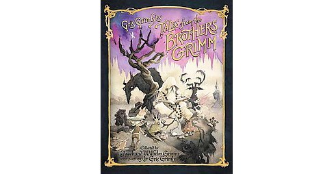 Gris Grimly's Tales from the Brothers Grimm (Hardcover) (Jacob Grimm & Wilhelm Grimm) - image 1 of 1