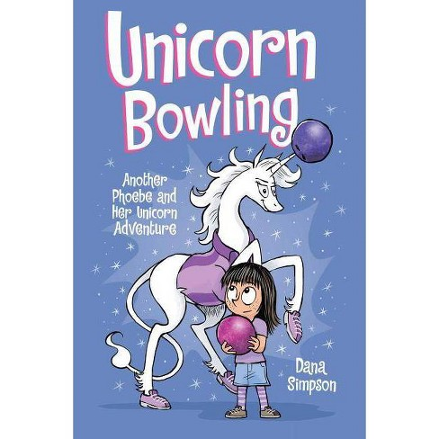 Phoebe and Her Unicorn 9 : Unicorn Bowling: Another Phoebe and Her Unicorn Adventure -  (Paperback) - image 1 of 1