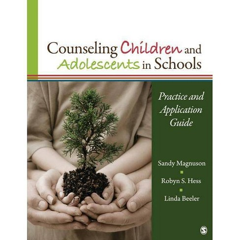 Counseling Children and Adolescents in Schools - by  Sandy Magnuson & Robyn S Hess & Linda M Beeler - image 1 of 1