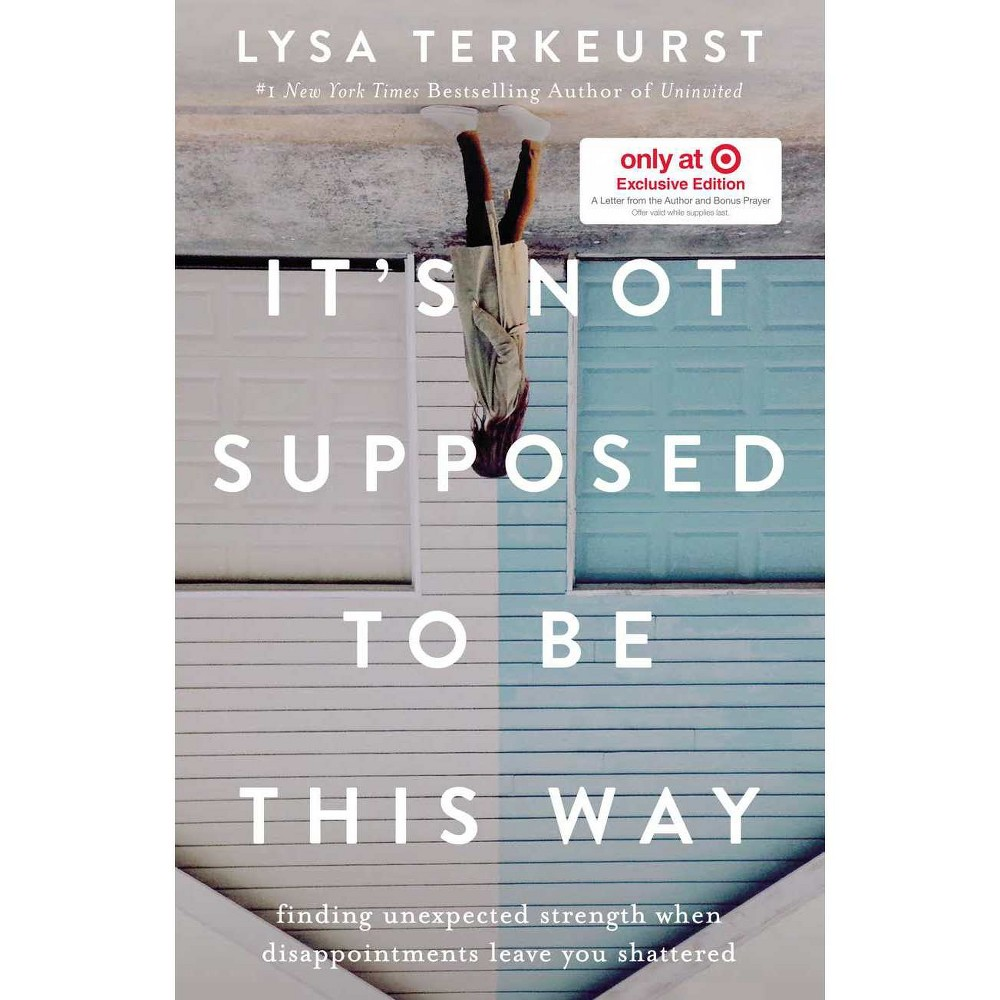 It's Not Supposed to Be This Way - Target Exclusive By TerKeurst Lysa