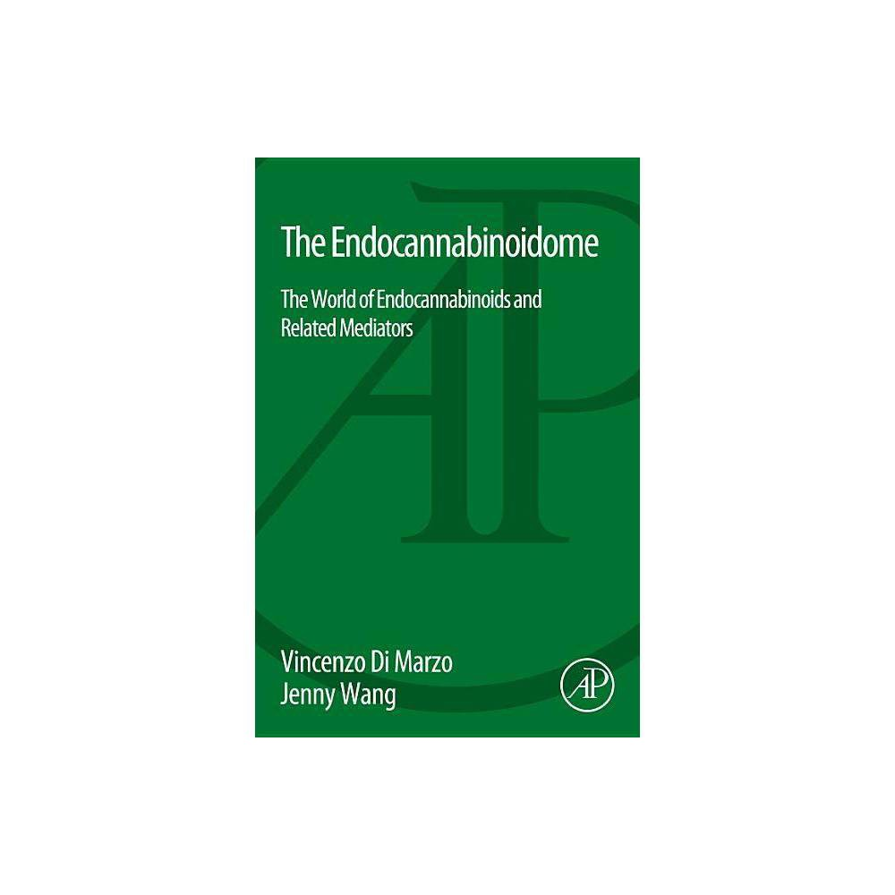 The Endocannabinoidome By Vincenzo Di Marzo Jenny Wang Paperback
