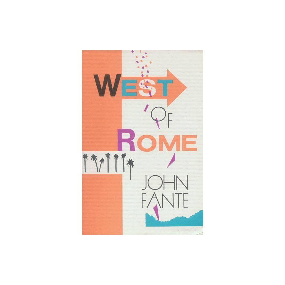 West Of Rome By John Fante Paperback