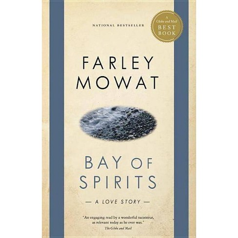 Bay of Spirits - (Globe and Mail Best Books) by  Farley Mowat (Paperback) - image 1 of 1