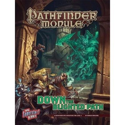 Down the Blighted Path Module