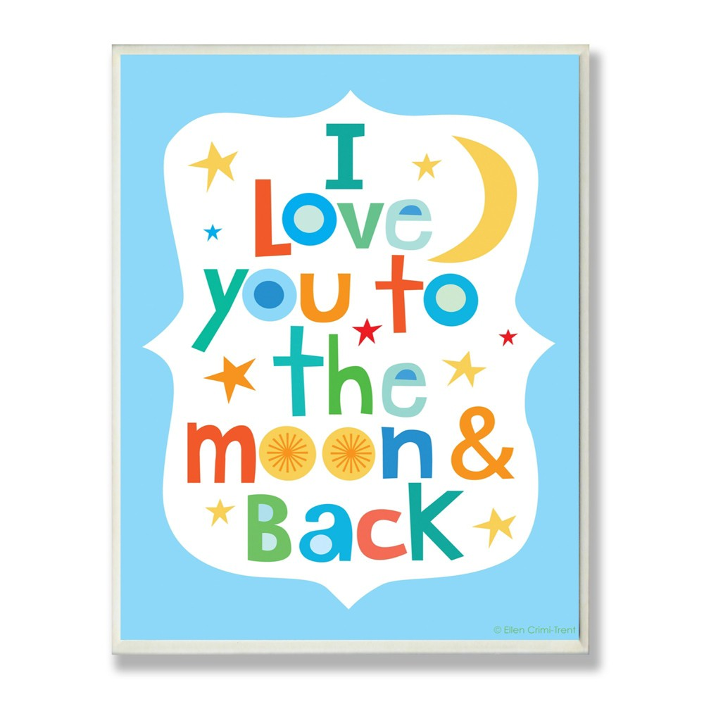 I Love You To The Moon And Back On Blue Background Wall Plaque Art (12.5x18.5