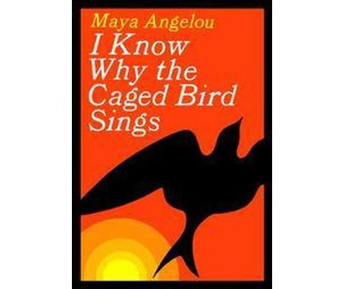 I Know Why the Caged Bird Sings (Reissue) (Hardcover) (Maya Angelou) - image 1 of 1