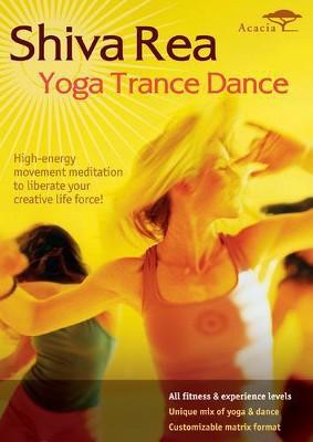 Shiva Rea: Yoga Trance Dance (DVD)