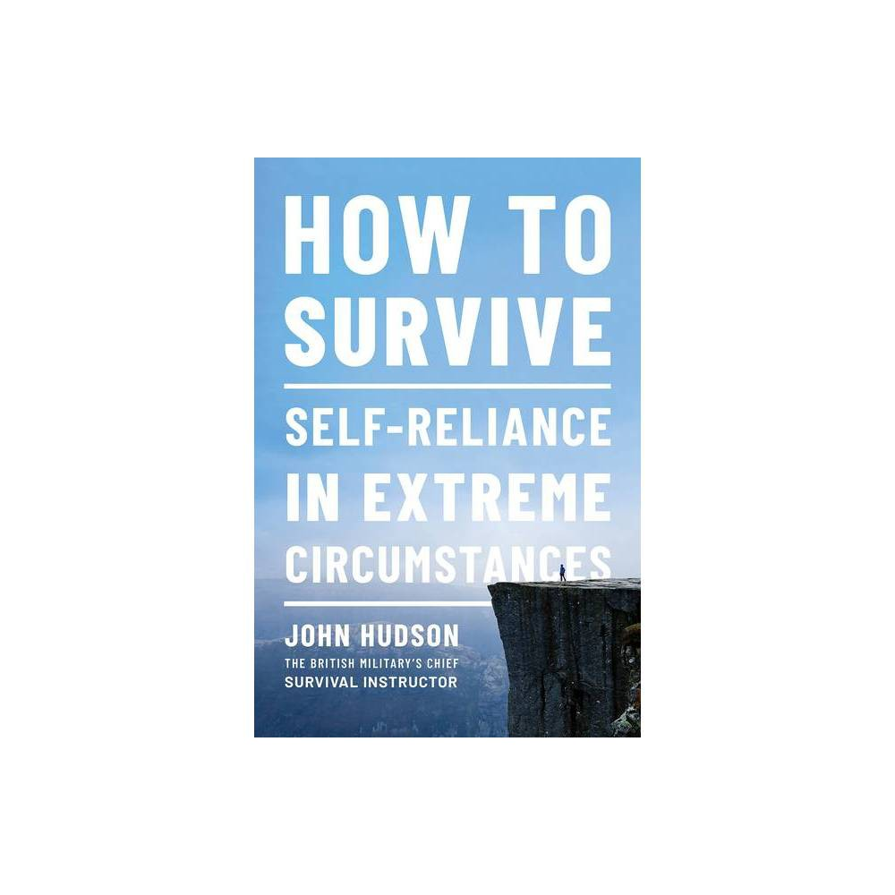 How To Survive By John Hudson Paperback