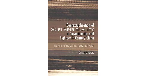Contextualization of Sufi Spirituality i (Paperback) - image 1 of 1