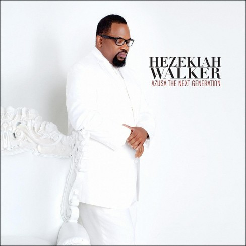 Hezekiah Walker - Azusa, The Next Generation (CD) - image 1 of 1