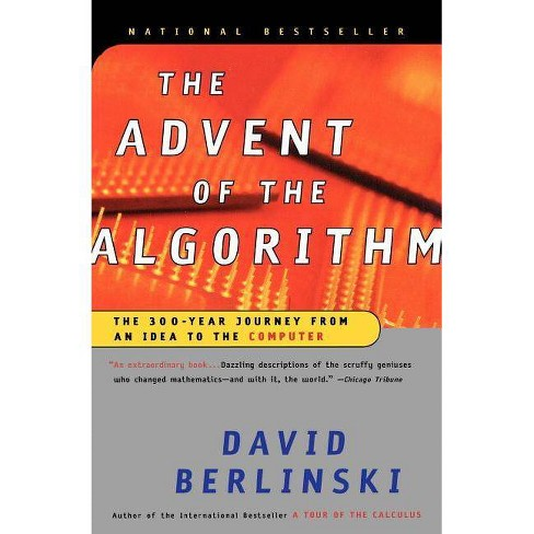 The Advent of the Algorithm - by  David Berlinski (Paperback) - image 1 of 1