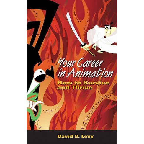 Your Career in Animation - by  David B Levy (Paperback) - image 1 of 1