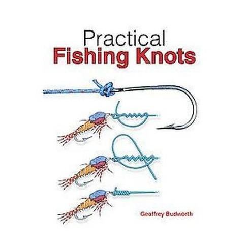 Practical Fishing Knots Paperback Geoffrey Budworth Target