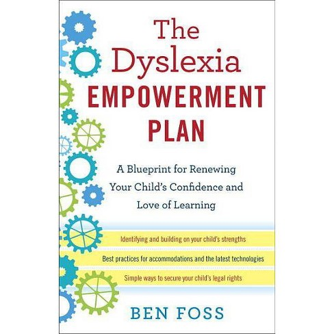 The Dyslexia Empowerment Plan - by  Ben Foss (Paperback) - image 1 of 1