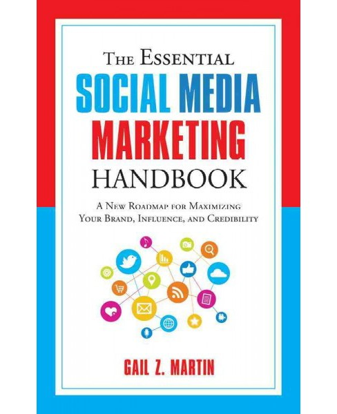 Essential Social Media Marketing Handbook : A New Roadmap for Maximizing Your Brand, Influence, and - image 1 of 1