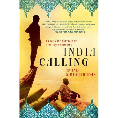 India Calling - by  Anand Giridharadas (Paperback) - image 1 of 1