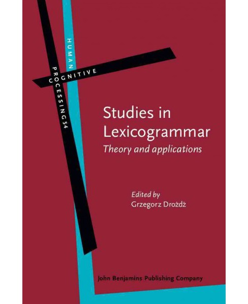 Studies in Lexicogrammar : Theory and Applications (Hardcover) - image 1 of 1