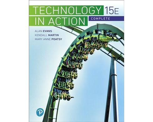 Technology in Action Complete -  by Alan Evans & Kendall Martin & Mary Anne Poatsy (Paperback) - image 1 of 1