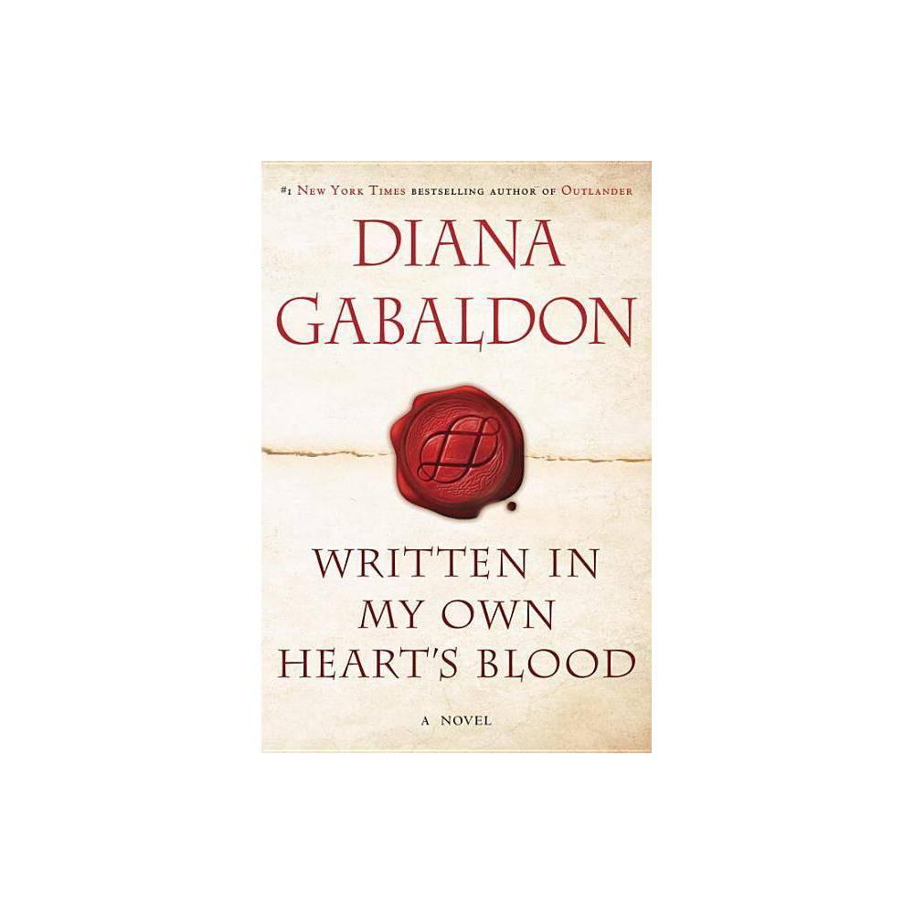 Written In My Own Heart S Blood Hardcover By Diana Gabaldon