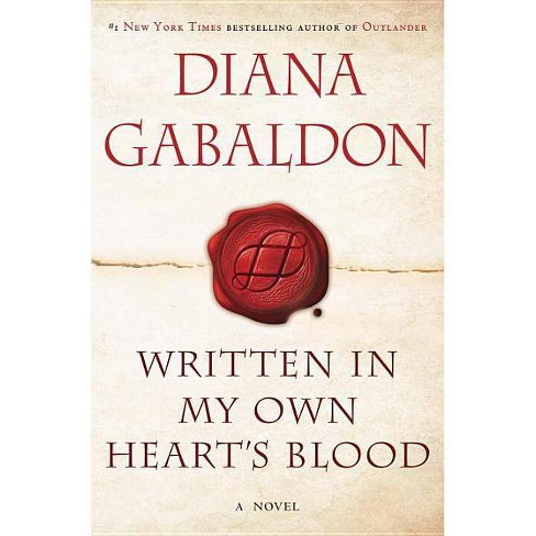 Written in My Own Heart's Blood (Hardcover) by Diana Gabaldon - image 1 of 1
