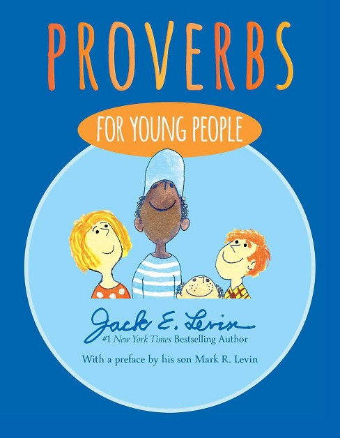 Proverbs for Young People (Hardcover) (Jack E. Levin) - image 1 of 1