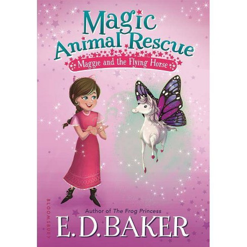Magic Animal Rescue: Maggie and the Flying Horse - by  E D Baker (Hardcover) - image 1 of 1