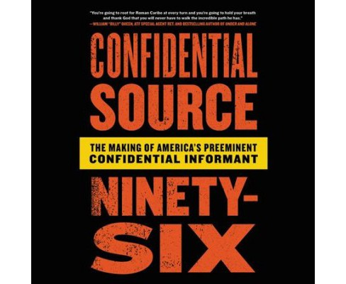 Confidential Source Ninety-Six : The Making of America's Preeminent Confidential Informant, Library - image 1 of 1