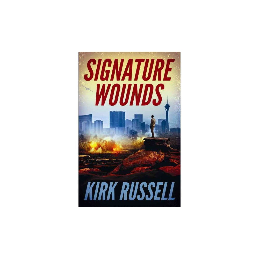 Signature Wounds (Paperback) (Kirk Russell)