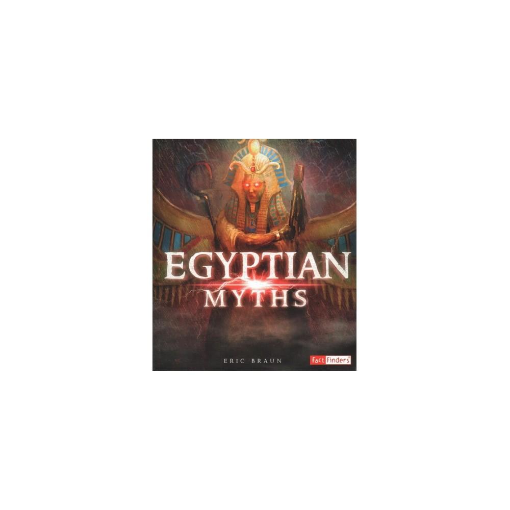 Mythology Around the World - (Mythology Around the World) by Eric Braun (Paperback)