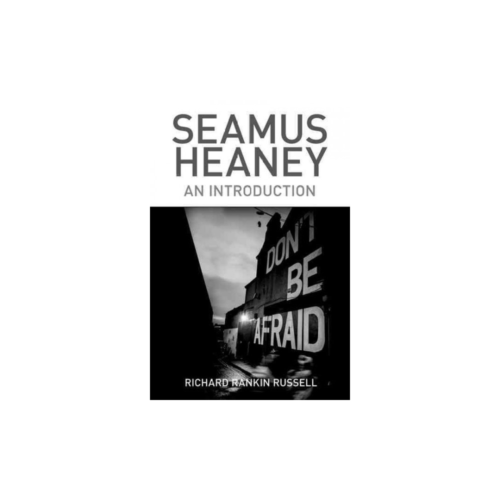 Seamus Heaney : An Introduction (Paperback) (Richard Rankin Russell)