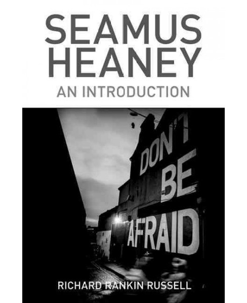 Seamus Heaney : An Introduction (Hardcover) (Richard Rankin Russell) - image 1 of 1