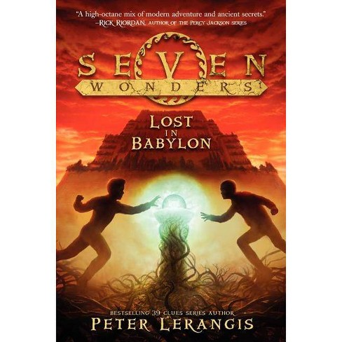 Lost in Babylon - (Seven Wonders) by  Peter Lerangis (Paperback) - image 1 of 1