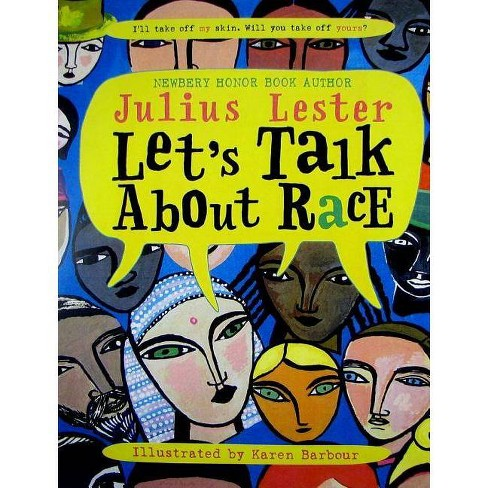 Let's Talk about Race - by  Julius Lester (Paperback) - image 1 of 1