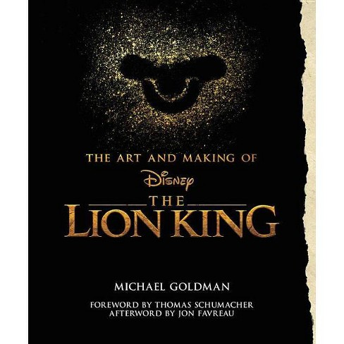 The Art and Making of the Lion King - (Disney Editions Deluxe (Film)) by  Michael Goldman (Hardcover) - image 1 of 1
